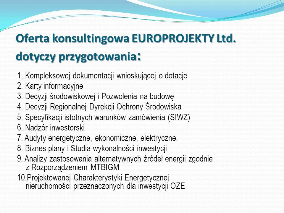 Oferta konsultingowa EUROPROJEKTY Ltd. dotyczy przygotowania: