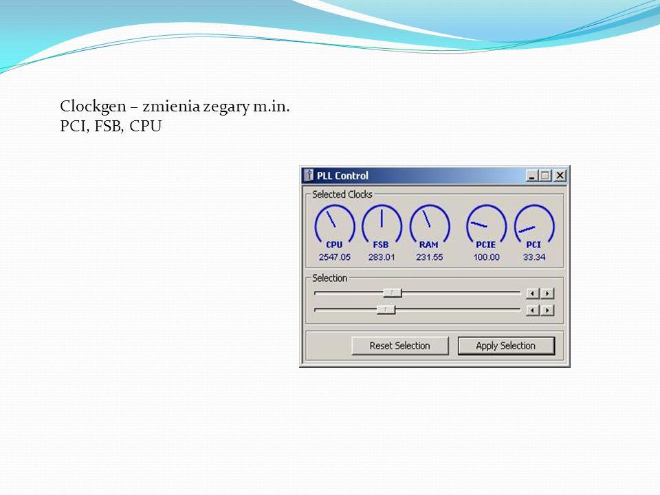 Clockgen – zmienia zegary m.in. PCI, FSB, CPU