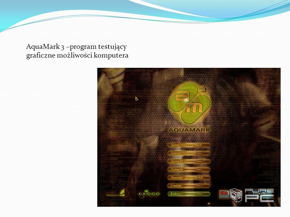 AquaMark 3 –program testujący graficzne możliwości komputera