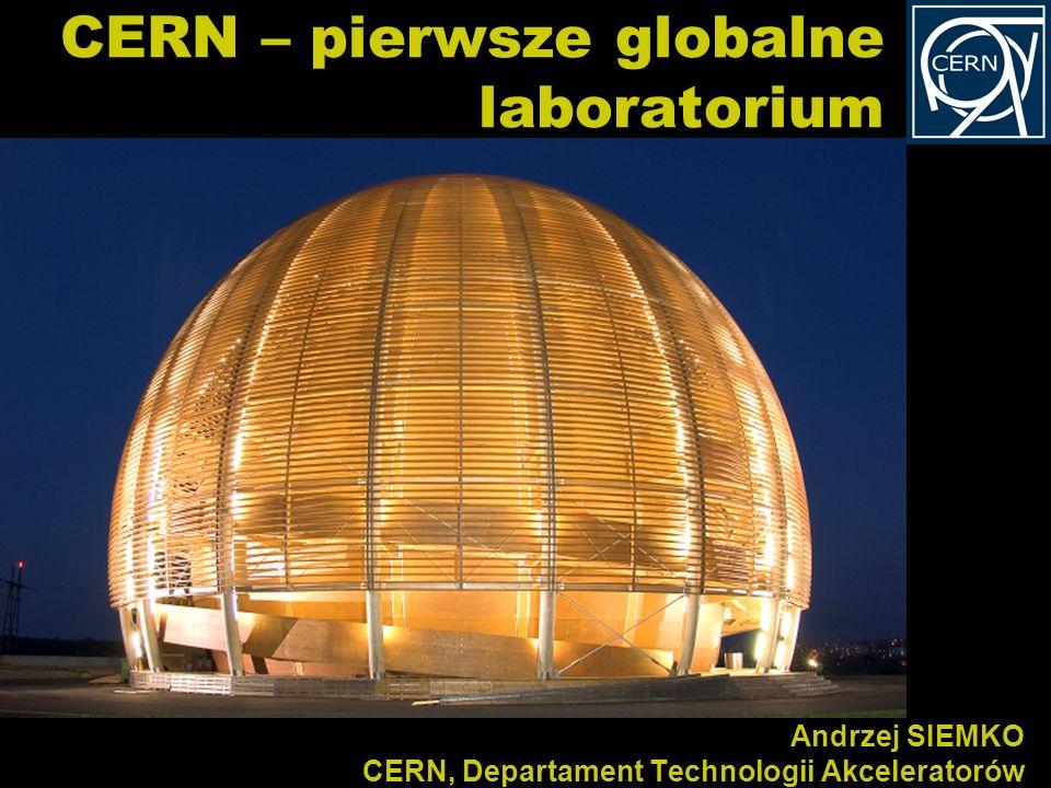 CERN – pierwsze globalne laboratorium