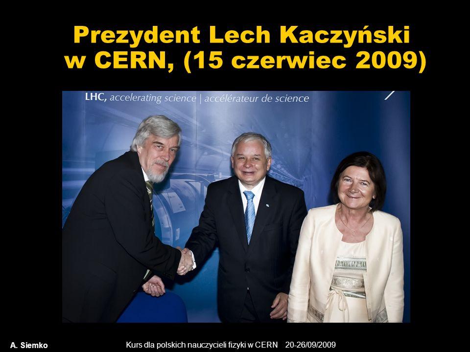 Prezydent Lech Kaczyński w CERN, (15 czerwiec 2009)
