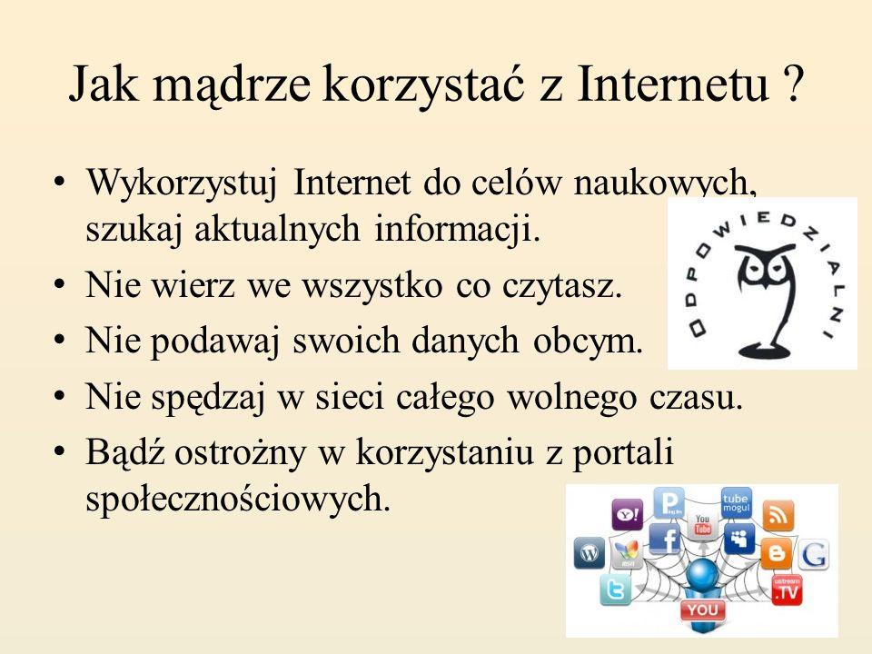 Jak mądrze korzystać z Internetu
