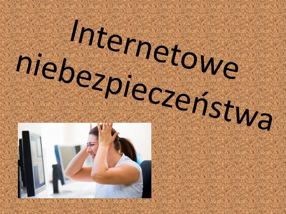 Internetowe niebezpieczeństwa