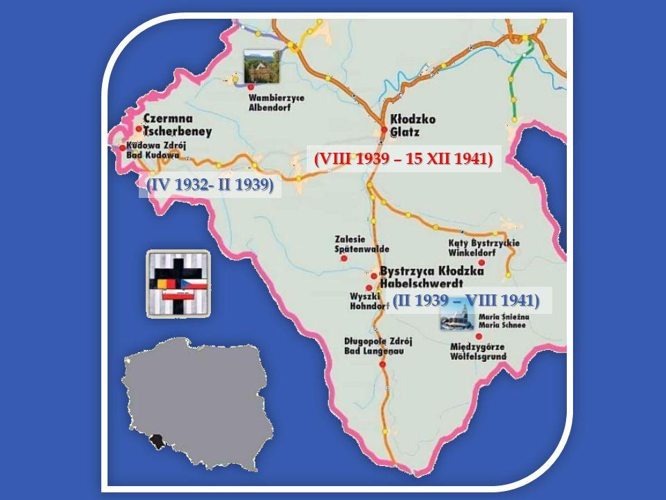 (VIII 1939 – 15 XII 1941) (IV 1932- II 1939) (II 1939 – VIII 1941)