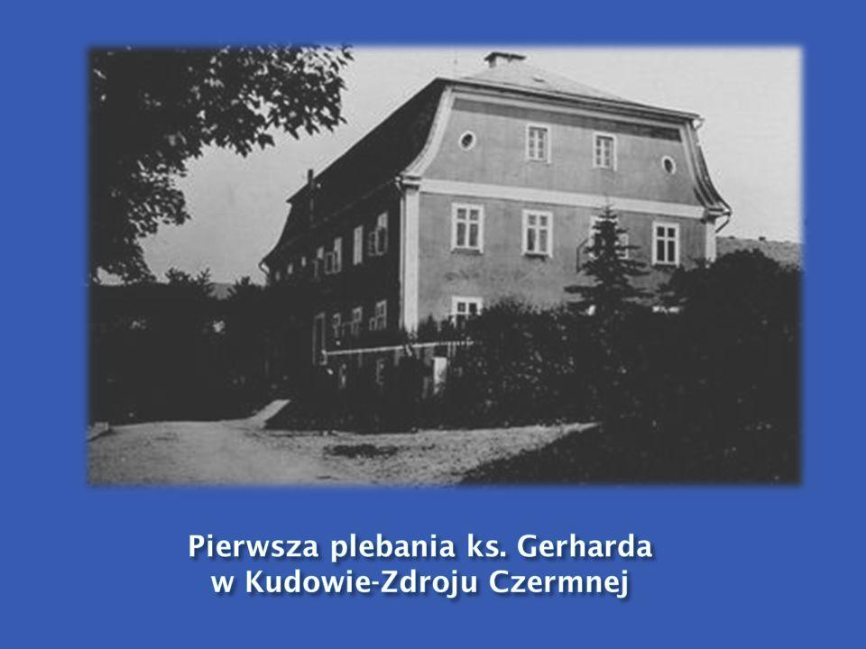 Pierwsza plebania ks. Gerharda w Kudowie-Zdroju Czermnej