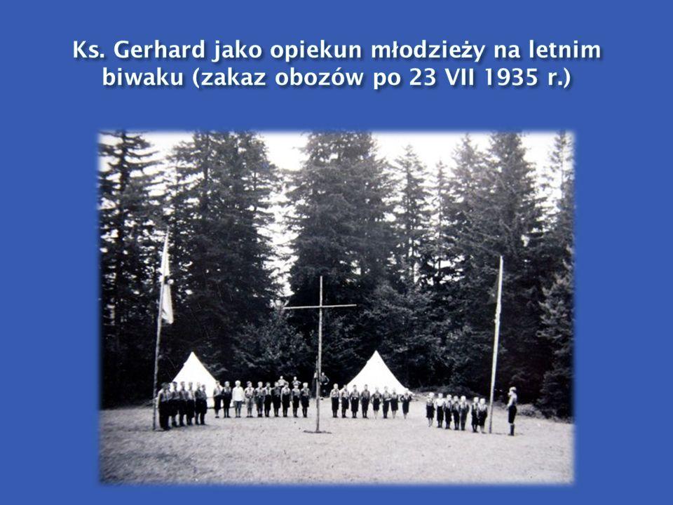 Ks. Gerhard jako opiekun młodzieży na letnim biwaku (zakaz obozów po 23 VII 1935 r.)