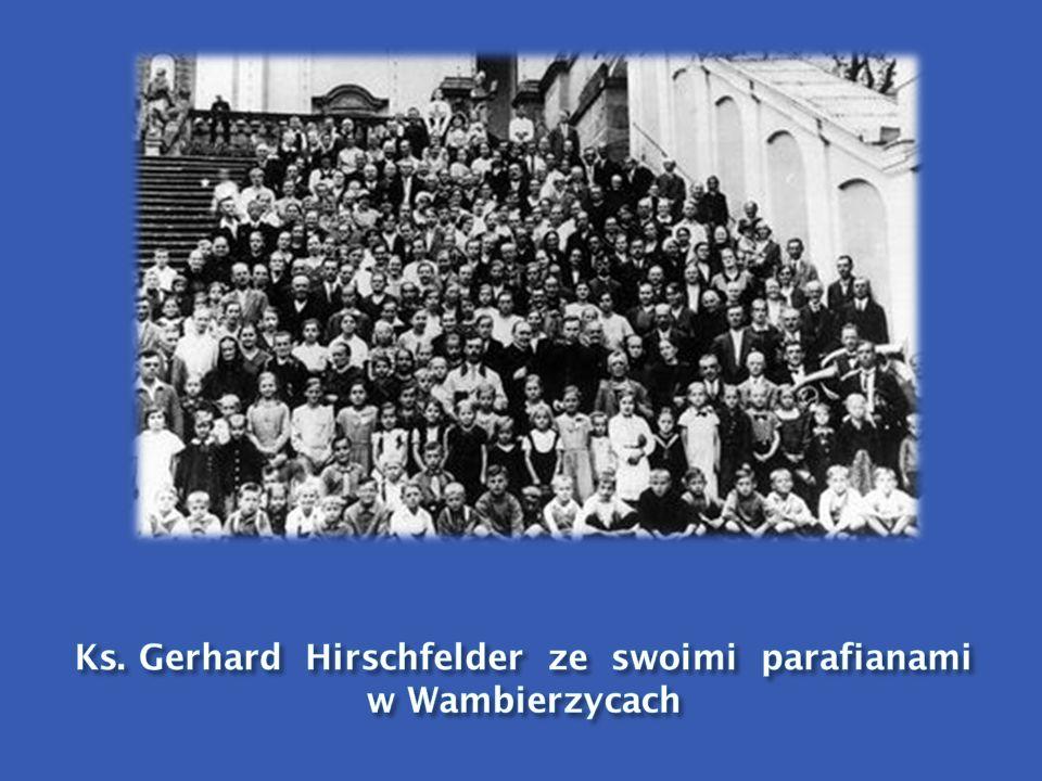 Ks. Gerhard Hirschfelder ze swoimi parafianami w Wambierzycach