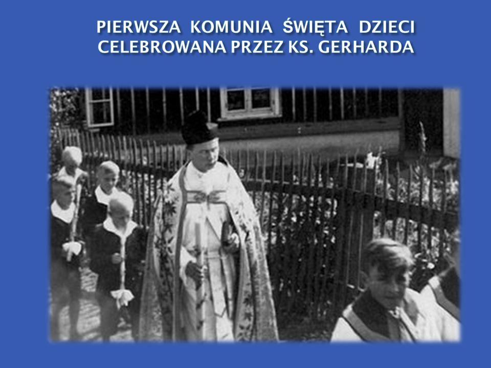 PIERWSZA KOMUNIA ŚWIĘTA DZIECI CELEBROWANA PRZEZ KS. GERHARDA
