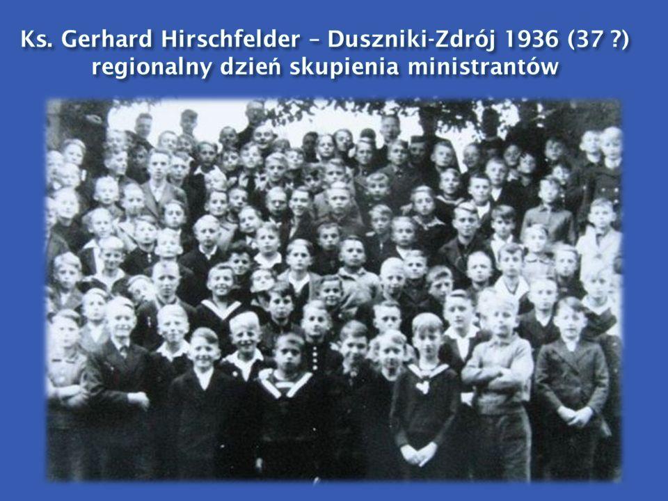 Ks. Gerhard Hirschfelder – Duszniki-Zdrój 1936 (37