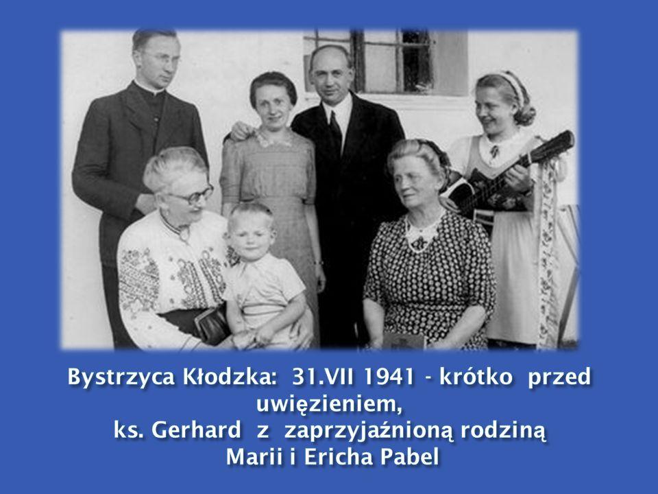 Bystrzyca Kłodzka: 31. VII 1941 - krótko przed uwięzieniem, ks