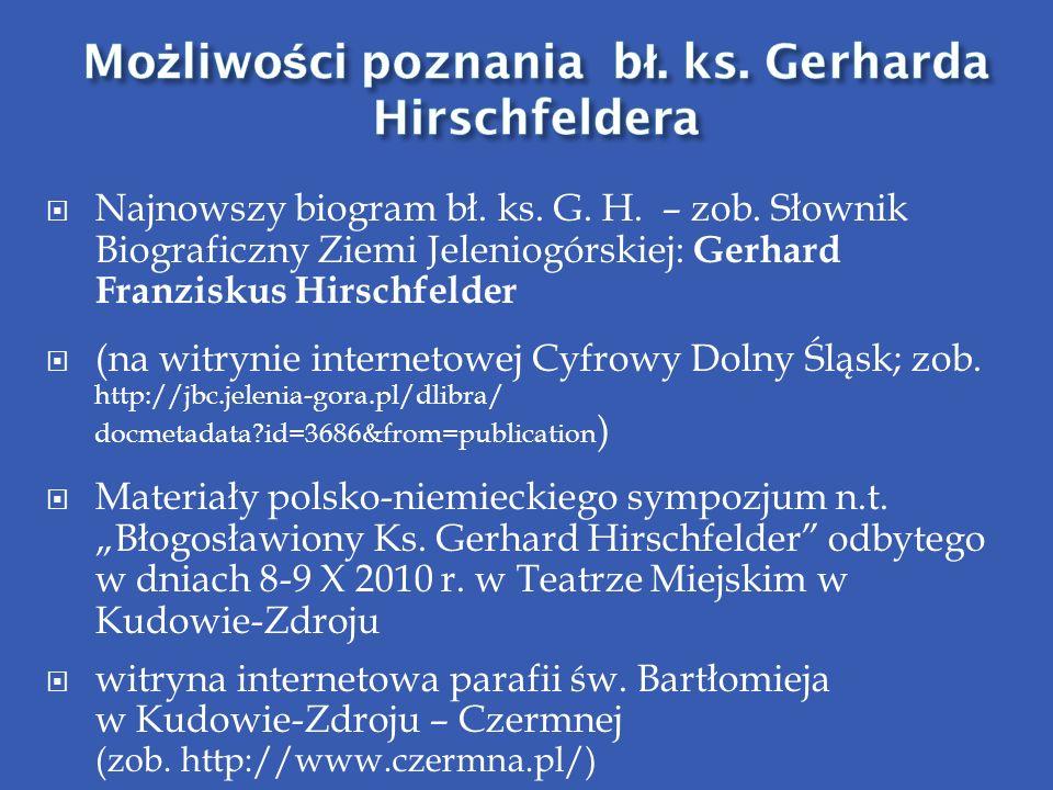 Możliwości poznania bł. ks. Gerharda Hirschfeldera