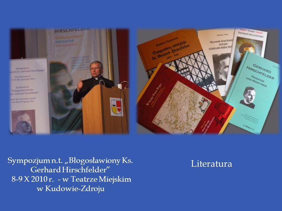 "Literatura Sympozjum n.t. ""Błogosławiony Ks. Gerhard Hirschfelder"