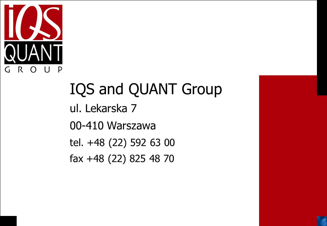 IQS and QUANT Group ul. Lekarska 7 00-410 Warszawa