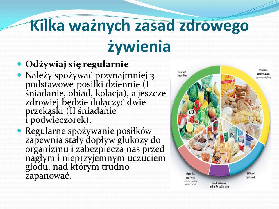 Kilka ważnych zasad zdrowego żywienia
