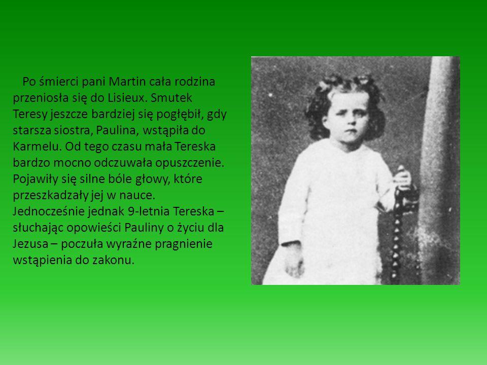 Po śmierci pani Martin cała rodzina przeniosła się do Lisieux