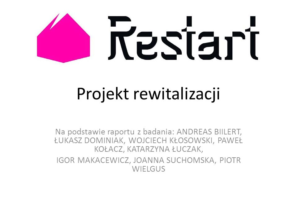 Projekt rewitalizacji