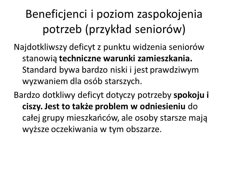 Beneficjenci i poziom zaspokojenia potrzeb (przykład seniorów)