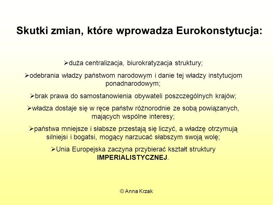 Skutki zmian, które wprowadza Eurokonstytucja: