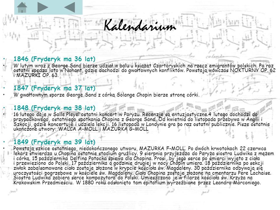 Kalendarium 1846 (Fryderyk ma 36 lat) 1847 (Fryderyk ma 37 lat)
