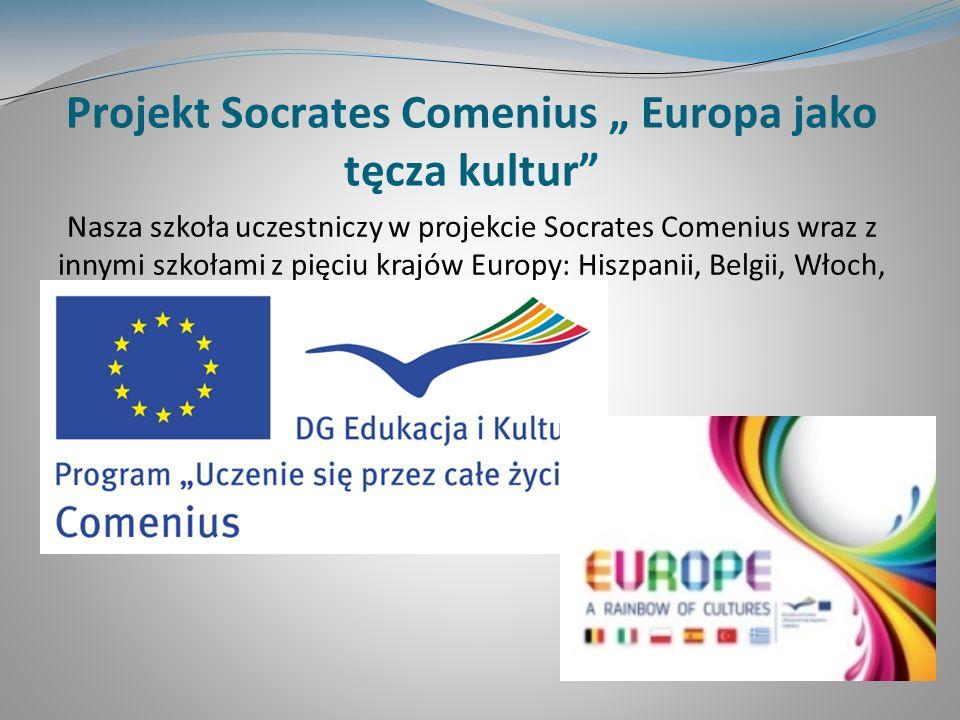 "Projekt Socrates Comenius "" Europa jako tęcza kultur"