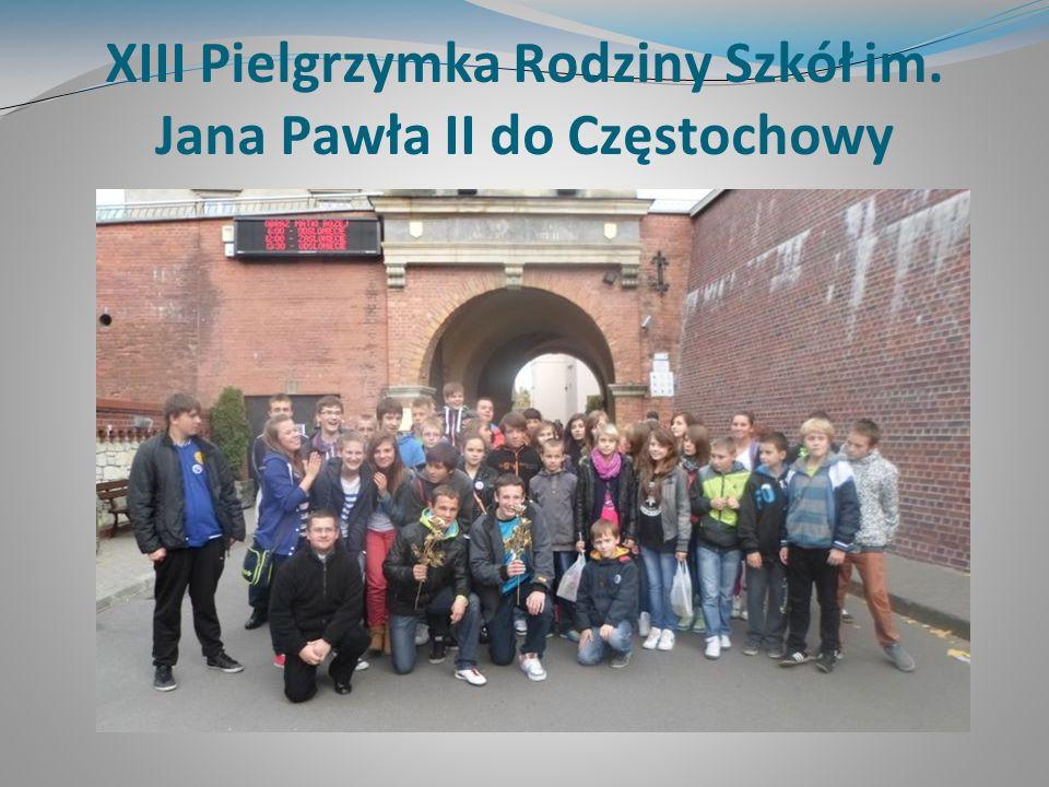 XIII Pielgrzymka Rodziny Szkół im. Jana Pawła II do Częstochowy