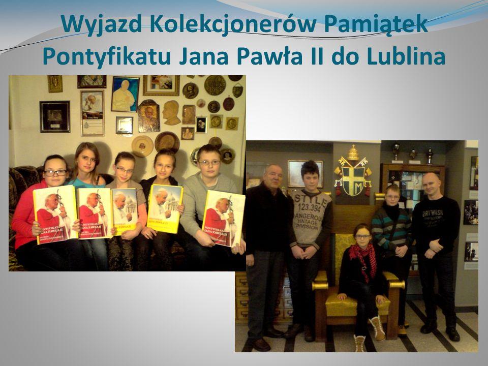 Wyjazd Kolekcjonerów Pamiątek Pontyfikatu Jana Pawła II do Lublina