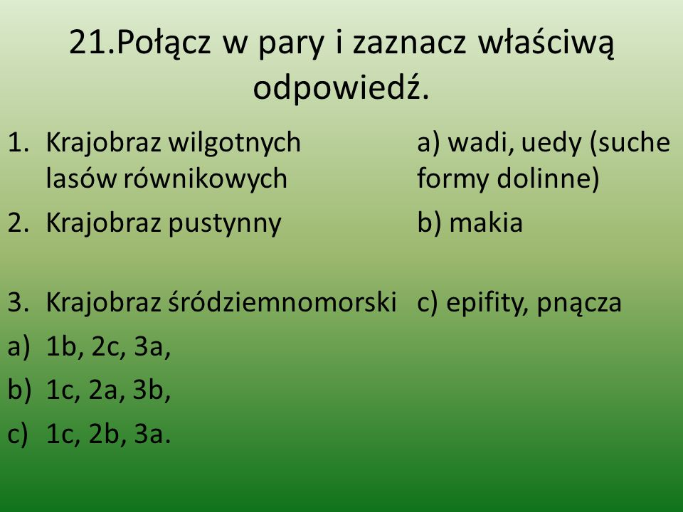 21.Połącz w pary i zaznacz właściwą odpowiedź.