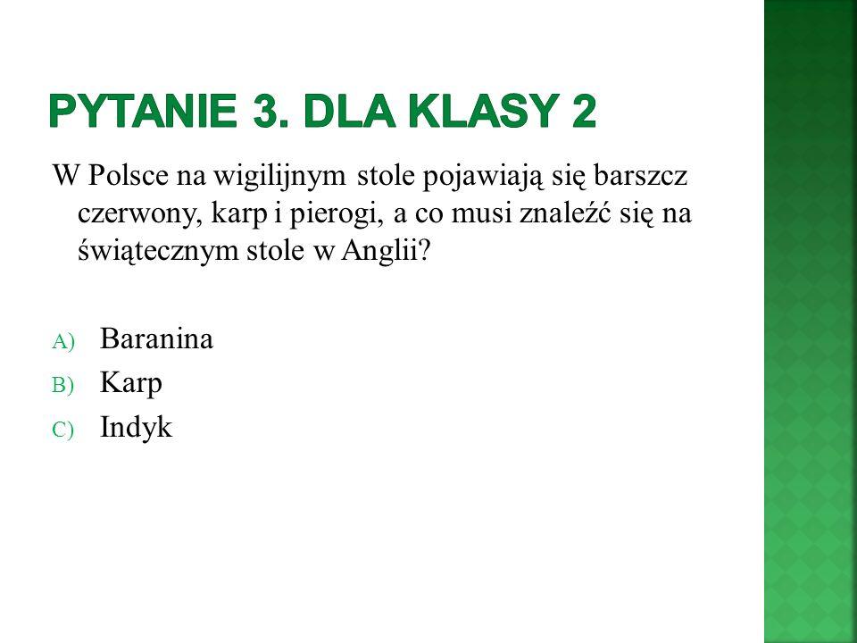 Pytanie 3. Dla klasy 2