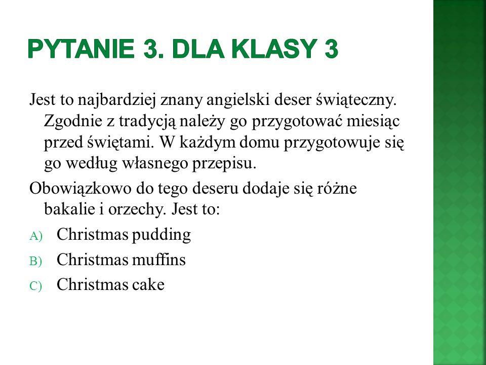 Pytanie 3. Dla klasy 3