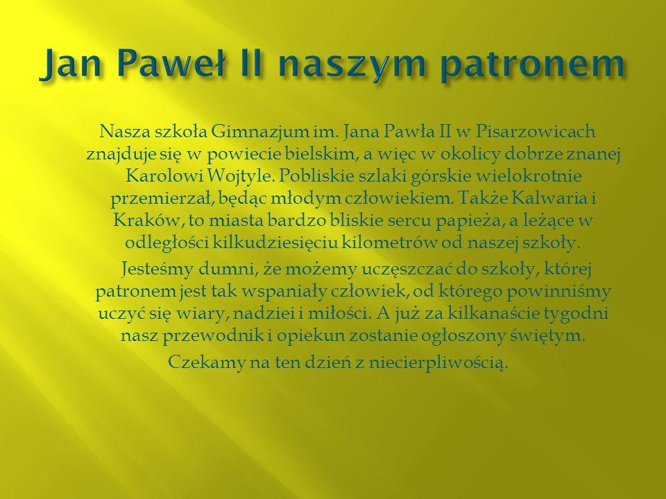 Jan Paweł II naszym patronem
