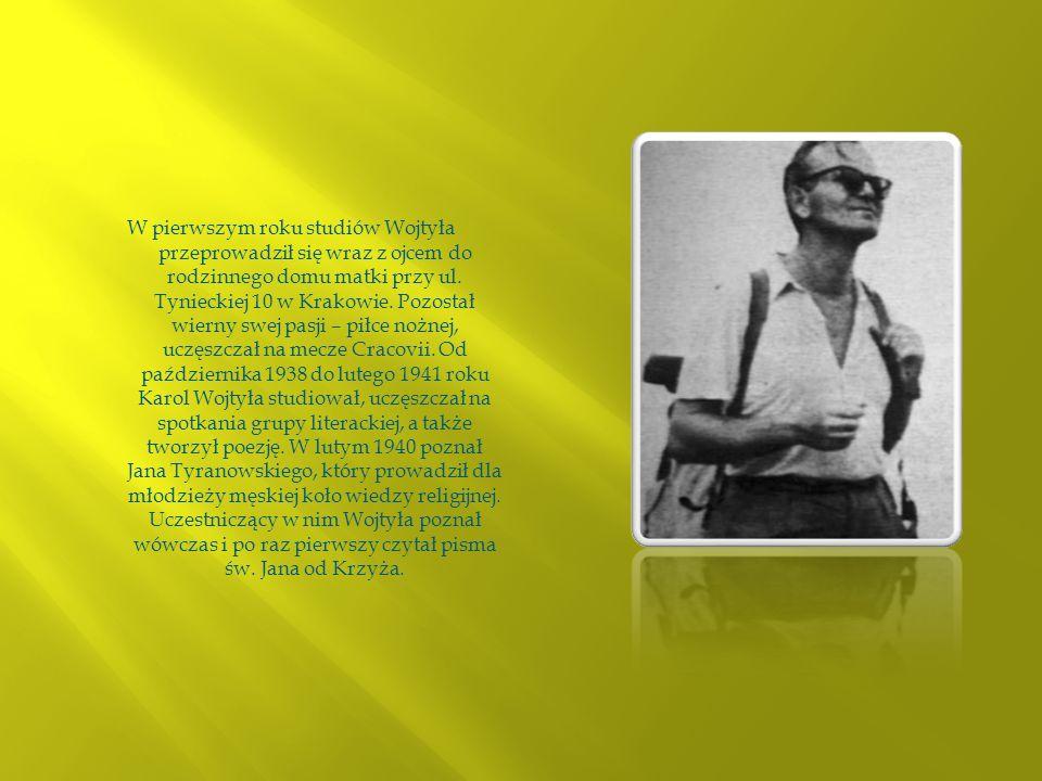 W pierwszym roku studiów Wojtyła przeprowadził się wraz z ojcem do rodzinnego domu matki przy ul.