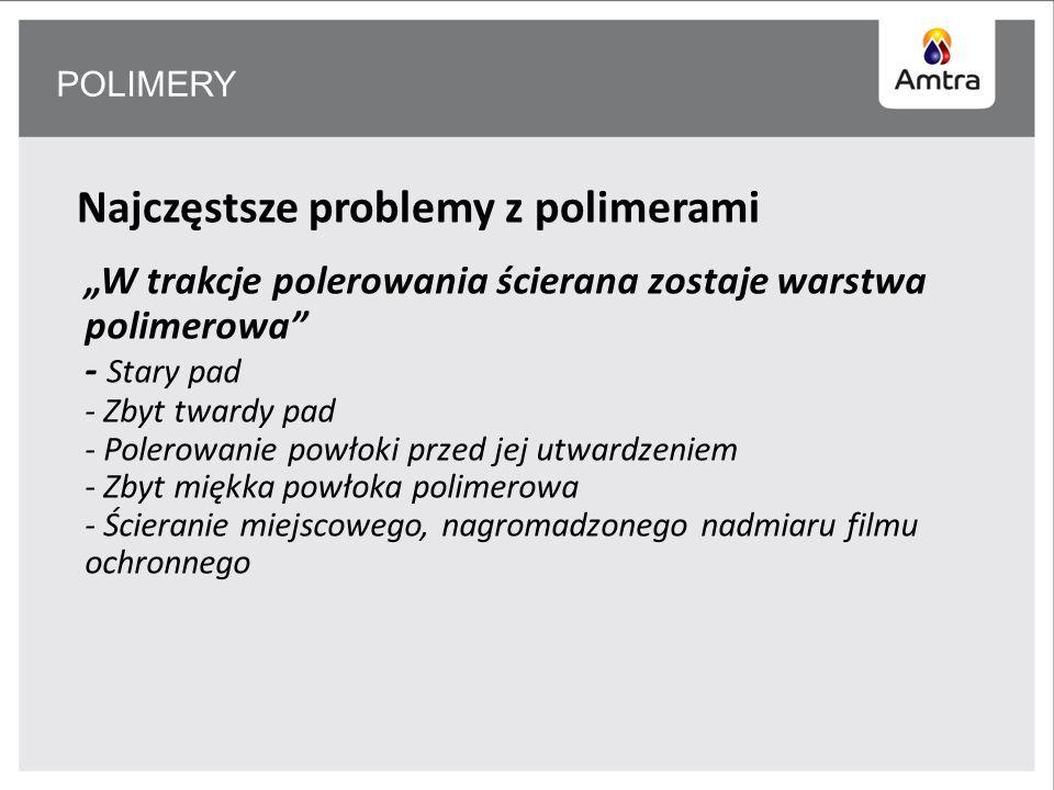 Najczęstsze problemy z polimerami