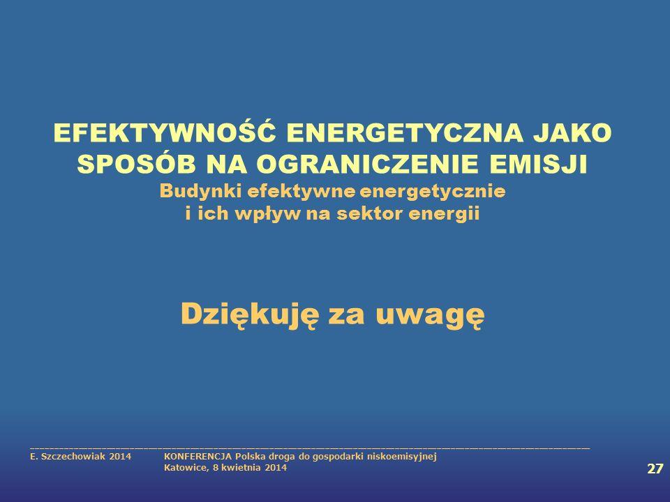 EFEKTYWNOŚĆ ENERGETYCZNA JAKO SPOSÓB NA OGRANICZENIE EMISJI