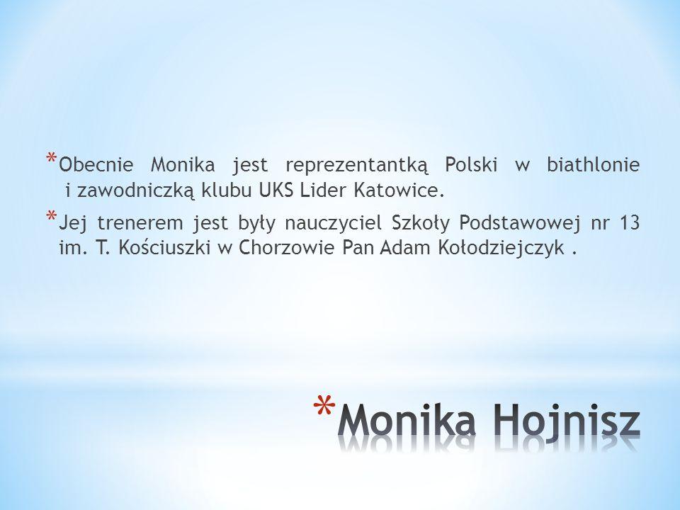 Obecnie Monika jest reprezentantką Polski w biathlonie i zawodniczką klubu UKS Lider Katowice.