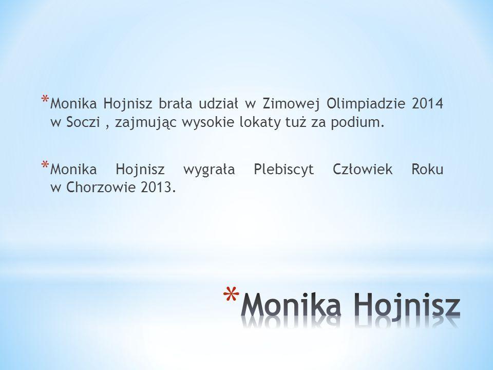 Monika Hojnisz brała udział w Zimowej Olimpiadzie 2014 w Soczi , zajmując wysokie lokaty tuż za podium.
