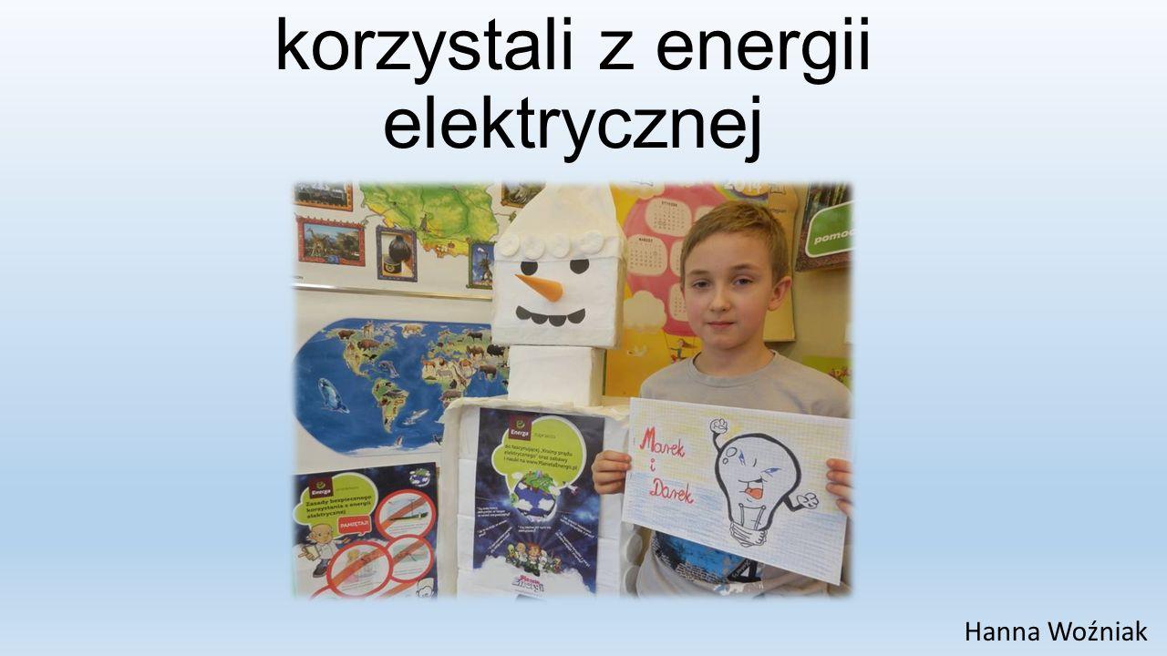 Jak Marek i Darek korzystali z energii elektrycznej