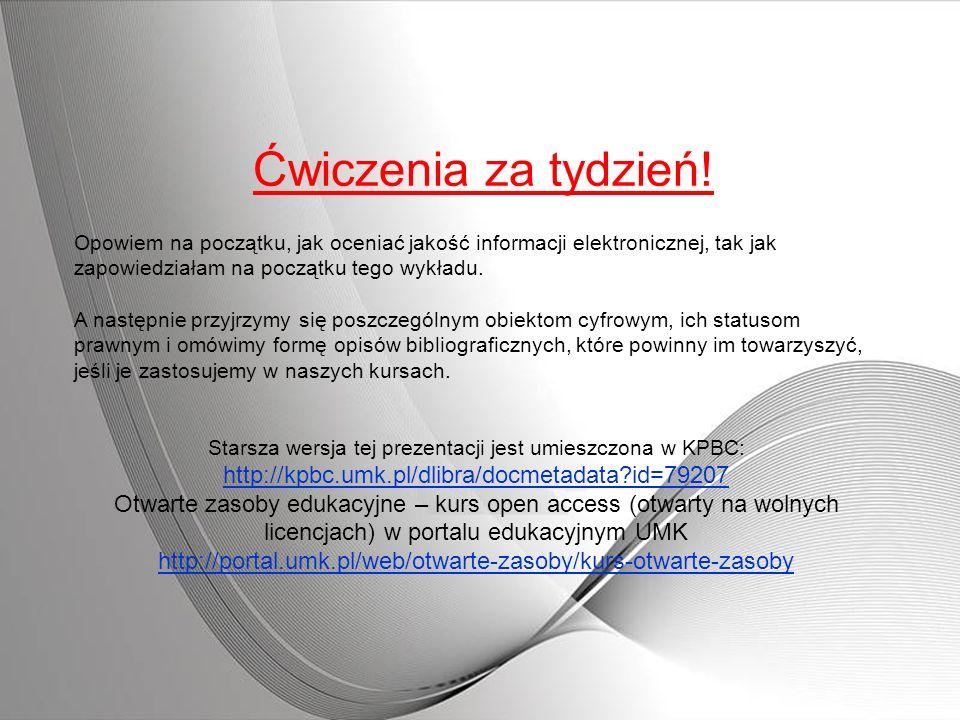Starsza wersja tej prezentacji jest umieszczona w KPBC: