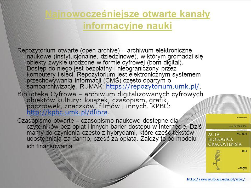 Najnowocześniejsze otwarte kanały informacyjne nauki