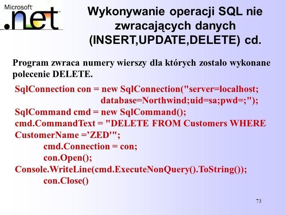 Wykonywanie operacji SQL nie zwracających danych (INSERT,UPDATE,DELETE) cd.