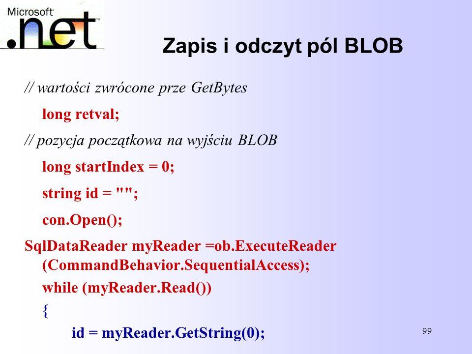 Zapis i odczyt pól BLOB // wartości zwrócone prze GetBytes