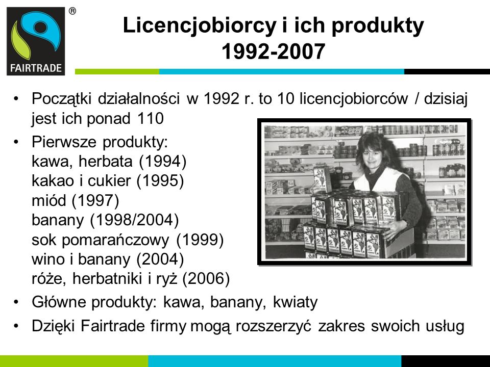 Licencjobiorcy i ich produkty 1992-2007