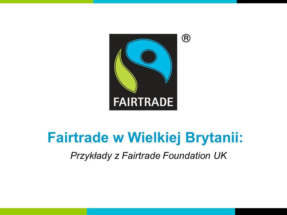 Fairtrade w Wielkiej Brytanii: