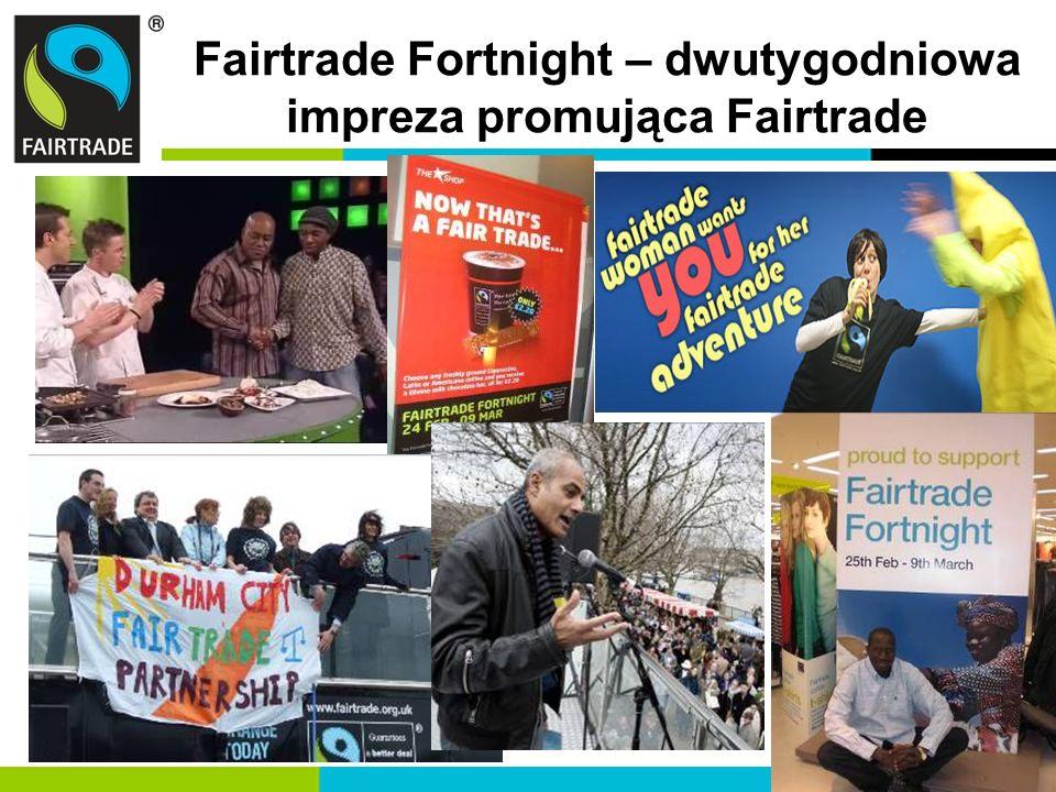 Fairtrade Fortnight – dwutygodniowa impreza promująca Fairtrade