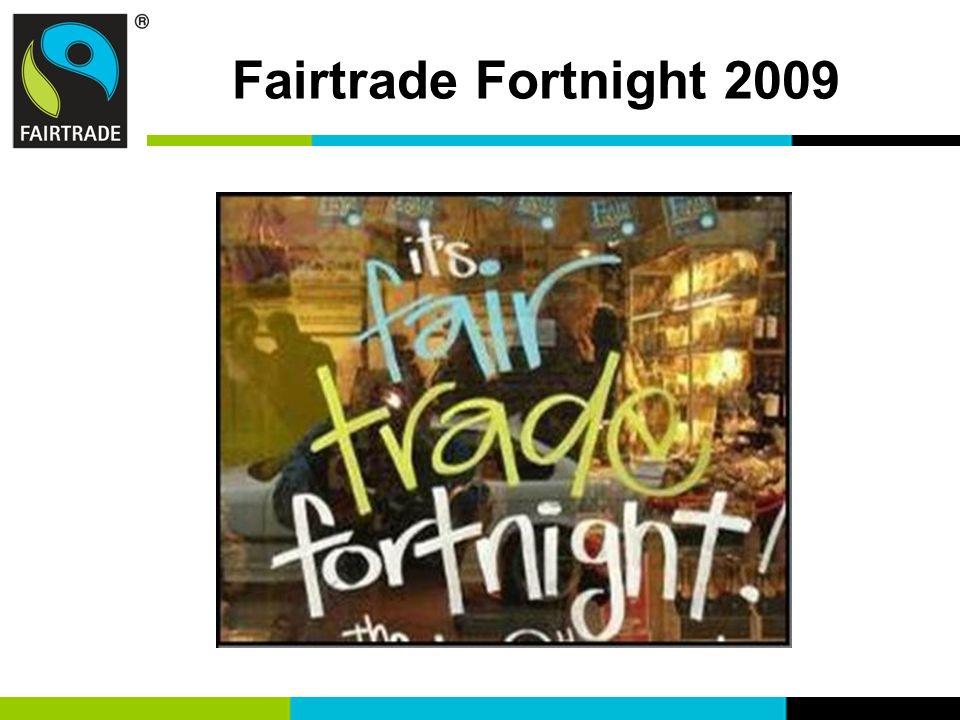 Fairtrade Fortnight 2009 32