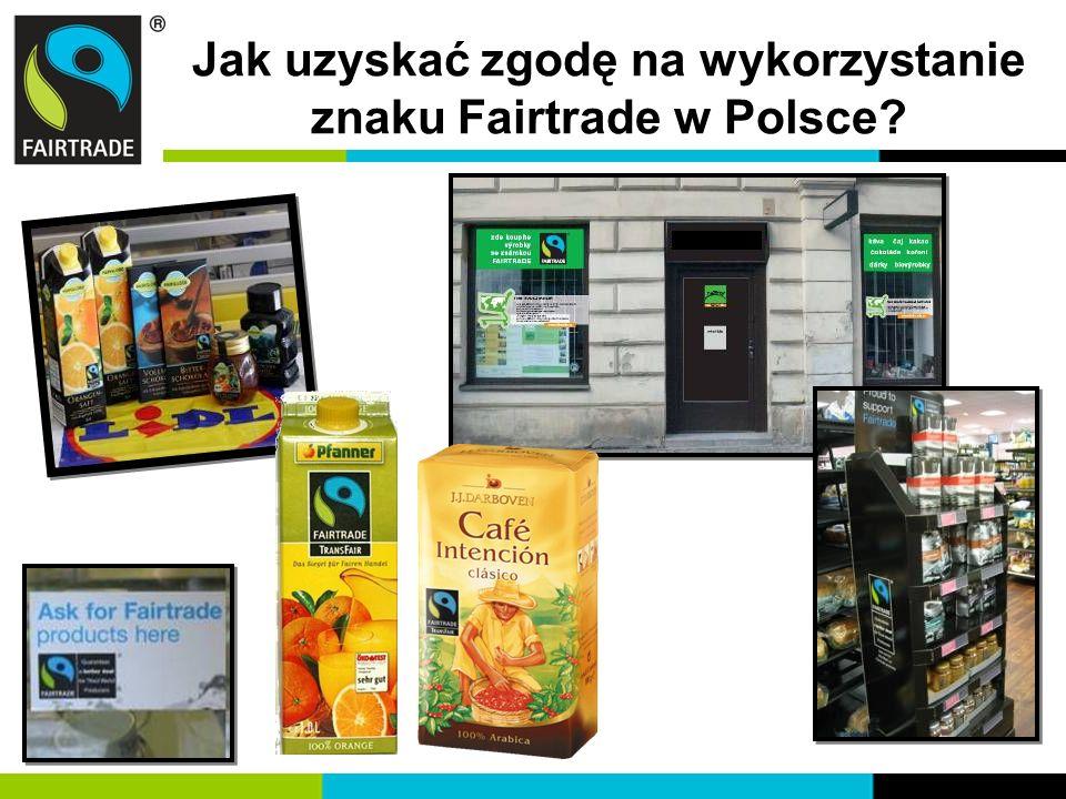 Jak uzyskać zgodę na wykorzystanie znaku Fairtrade w Polsce