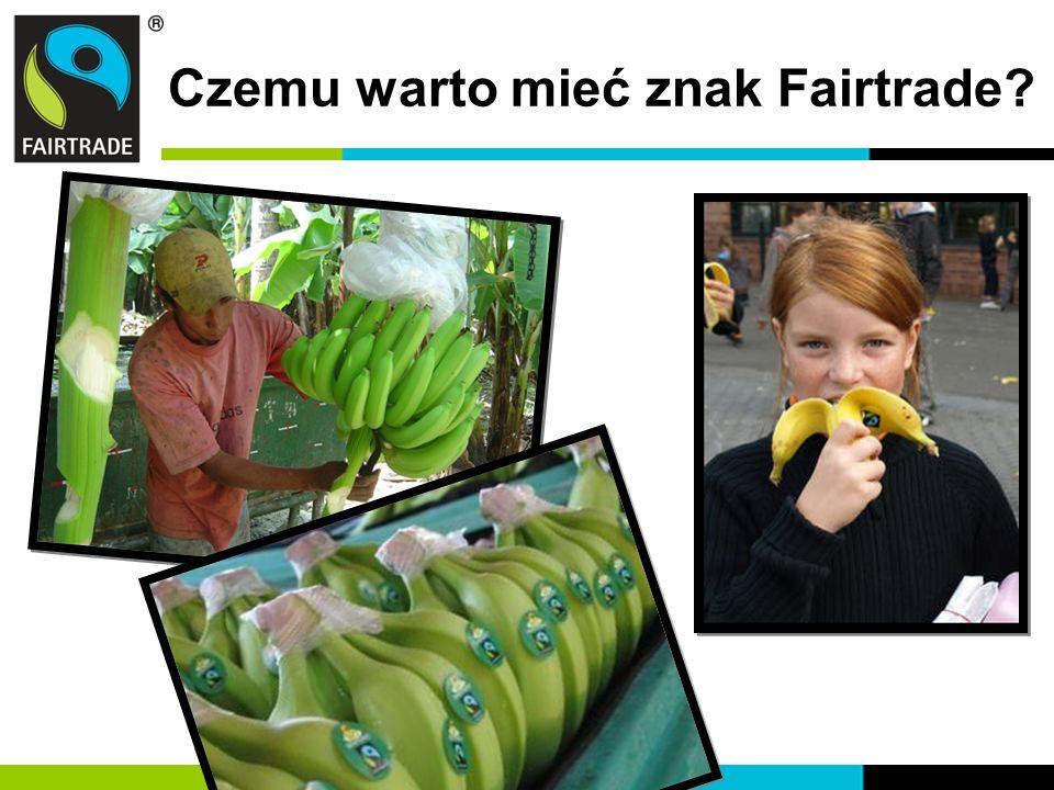 Czemu warto mieć znak Fairtrade