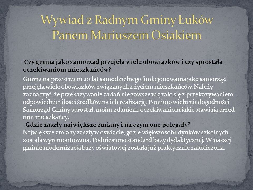 Wywiad z Radnym Gminy Łuków Panem Mariuszem Osiakiem