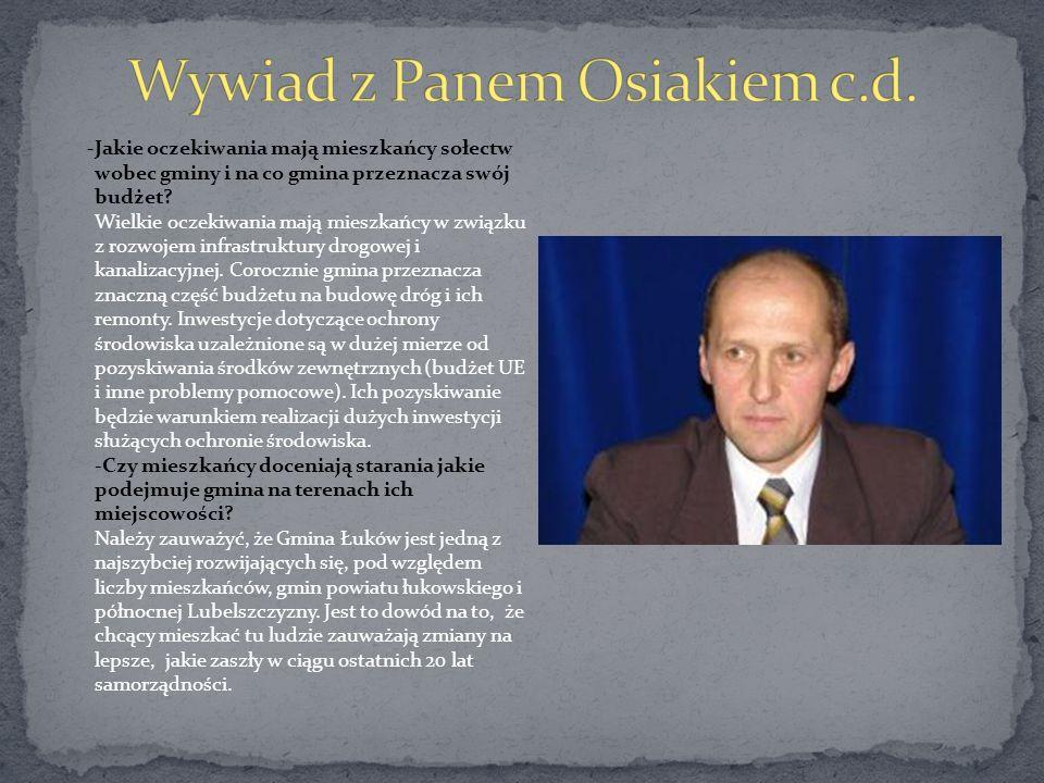 Wywiad z Panem Osiakiem c.d.