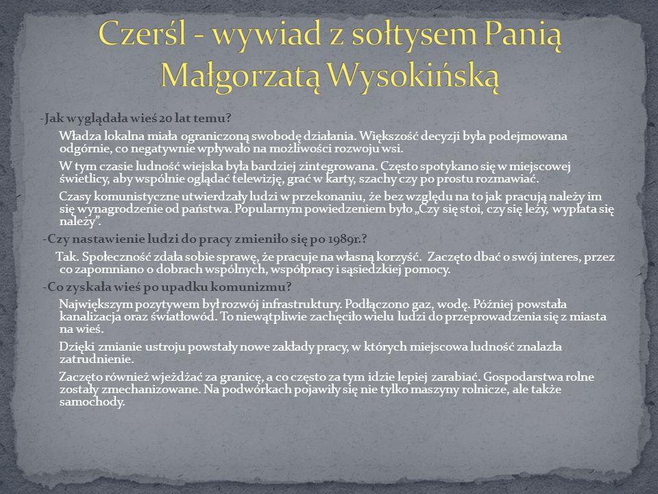 Czerśl - wywiad z sołtysem Panią Małgorzatą Wysokińską
