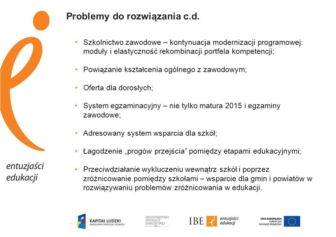 Problemy do rozwiązania c.d.